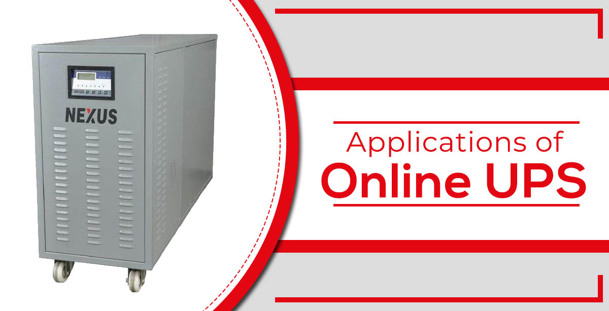 Applications of Online UPS