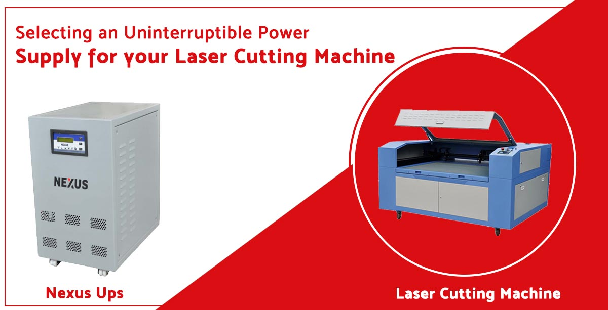 Selecting an Uninterruptible Power Supply for your Laser Cutting Machine