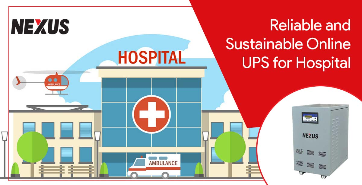 Reliable and Sustainable Online UPS for Hospital